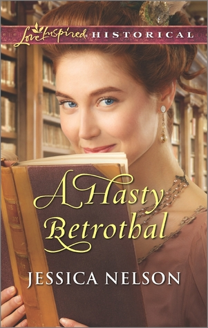 A Hasty Betrothal by Jessica Nelson