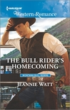 The Bull Rider's Homecoming by Jeannie Watt