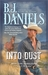 Into Dust (The Montana Hamiltons, #5) by B.J. Daniels