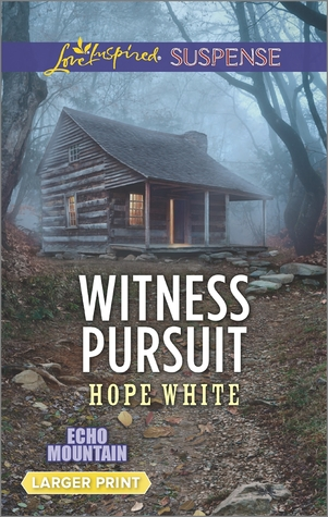 Witness Pursuit(Echo Mountain 5) - Hope White