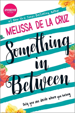Something in Between by Melissa de la Cruz thumbnail