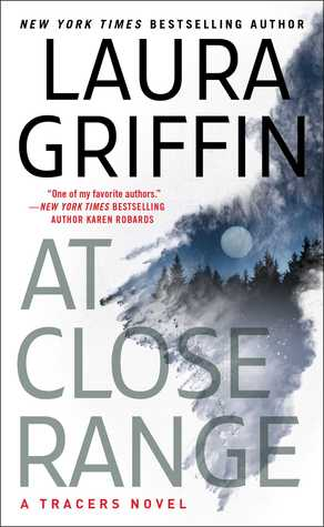 At Close Range by laura Griffin