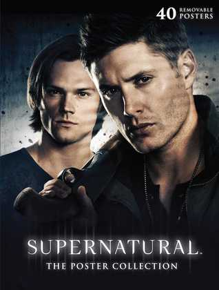 Supernatural: The Poster Collection: 40 Removable Posters por NOT A BOOK