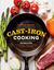 Cast-Iron Cooking: Recipes  Tips for Getting the Most out of Your Cast-Iron Cookware