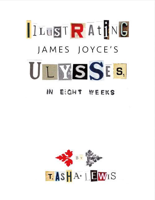 Illustrating Joyce's Ulysses: In Eight Weeks