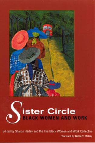 Sister Circle: Black Women and Work