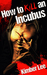 How to Kill an Incubus (Inc...