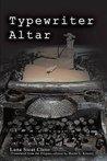 Typewriter Altar