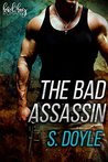 The Bad Assassin