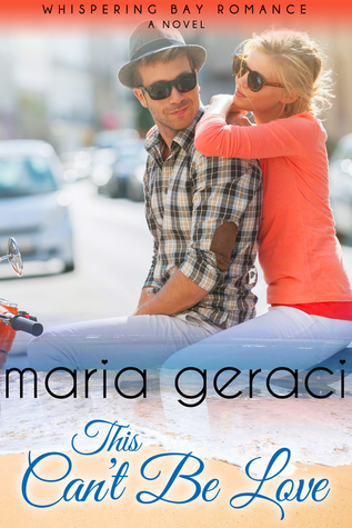 This can't be love by Maria Geraci