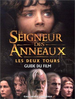 Le Seigneur des Anneaux - Les Deux Tours : Guide du film
