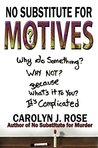 No Substitute for Motives (Subbing isn't for Sissies #6)