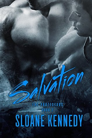 Salvation (The Protectors, Book 2) by Sloane Kennedy