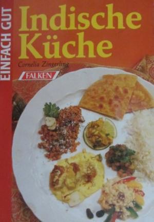 Meilleurs livres télécharger google livres Indische Küche by Cornelia Zingerling 380681404X PDF