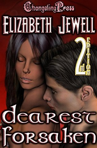 2nd Edition: Dearest Forsaken (Dark CAllings Book 4)