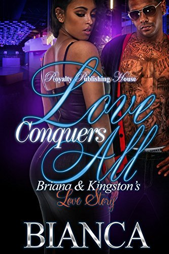 Love Conquers All: Briana & Kingston's Love Story