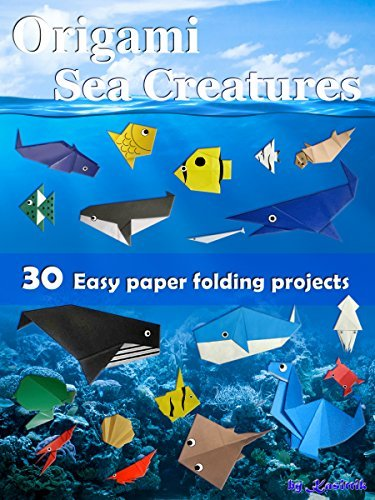 Origami Sea Creatures - Paper Folding Sea Creatures Easy To Do.