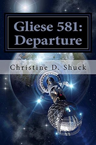 Gliese 581: The Departure
