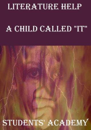 "Literature Help: A Child Called ""It"""