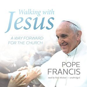 Walking with Jesus: A Way Forward for the Church