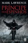 Príncipe dos Espinhos by Mark  Lawrence