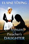 The Pregnant Preacher's Daughter