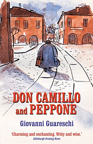 Don Camillo and Peppone (The Don Camillo Series)