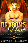 Dragon's Heat (Shifters of Shadow Falls, #6)