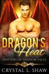 Dragon's Heat by Crystal L. Shaw