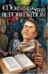 Morningstar of the Reformation by Andy Thomson