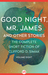 Good Night, Mr. James: And Other Stories (The Complete Short Fiction of Clifford D. Simak Book 8)