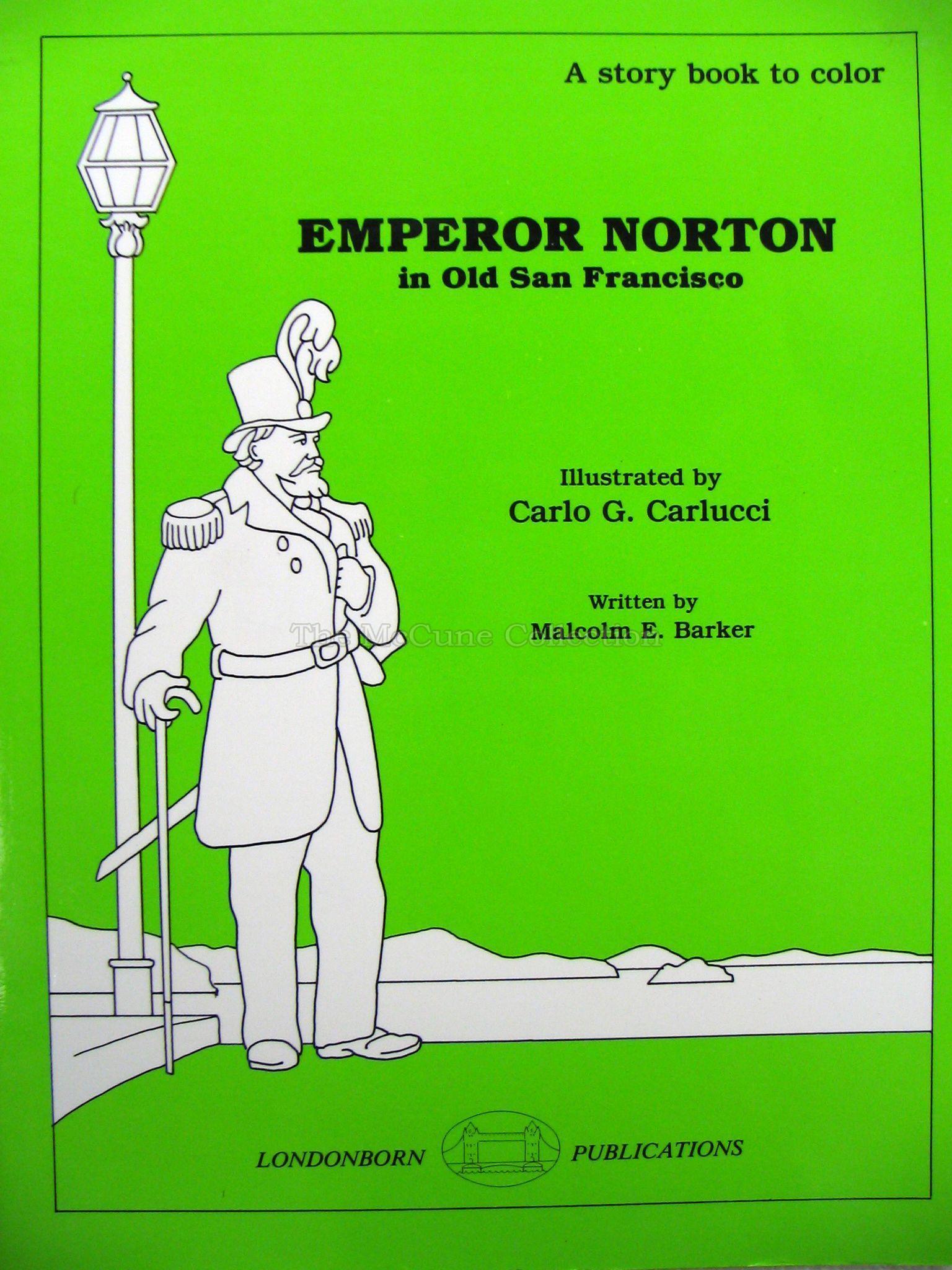 Emperor Norton in Old San Francisco: A Story Book to Color