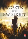 Worte für die Ewigkeit by Lucy Inglis