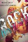 Rock Her Heart (A Bad Boy Rockstar Romance)