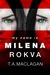 My Name is Milena Rokva by T.A. Maclagan