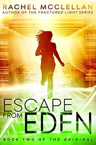 Escape from Eden(The Original 2) - Rachel McClellan