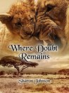 Where Doubt Remains