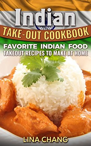 Indian takeout cookbook favorite indian food takeout recipes to 30179580 forumfinder Choice Image