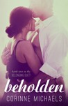 Beholden by Corinne Michaels