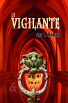 La Vigilante by Ana Laura Román Garduño