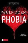 Phobia by Wulf Dorn