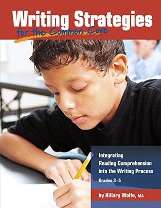 Writing Strategies and the Common Core