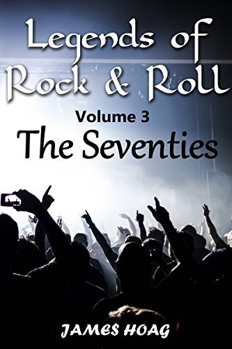 Legends of Rock & Roll Volume 3 - The Seventies: An unauthorized fan tribute