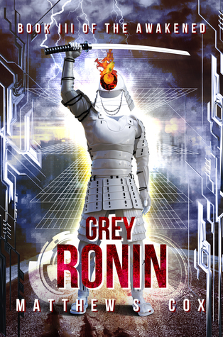 Grey Ronin (The Awakened, #3)