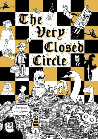 The Very Closed Circle