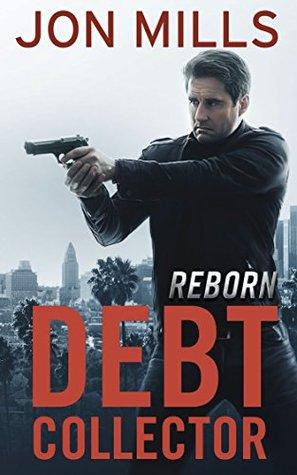 Reborn (The Debt Collector, #3)