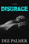Disgrace (The Disgrace Trilogy #1)