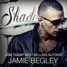 Shade by Jamie Begley