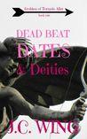 Dead Beat Dates & Deities (Goddess of Tornado Alley #1)