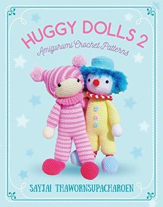 Huggy Dolls 2: Amigurumi Crochet Patterns